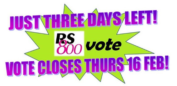 More information on Don't delay only 3 days left for RS800 voting!