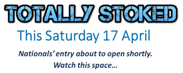 More information on Totally Stoked THIS SATURDAY 17 April 21